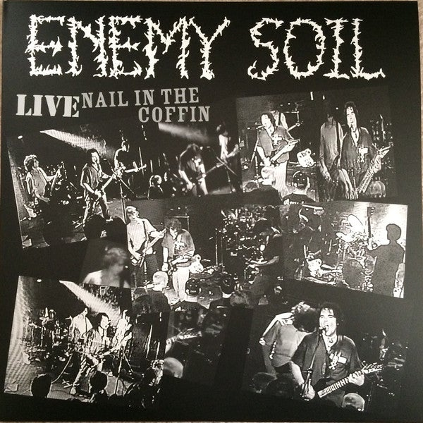 Enemy Soil - Live Nail in the Coffin LP