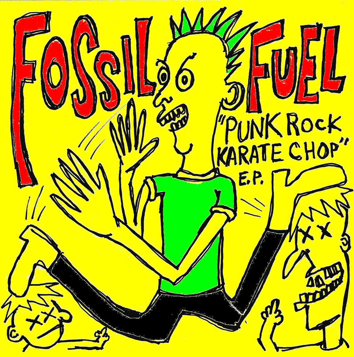 Fossil Fuel - Punk Rock Karate Chop EP