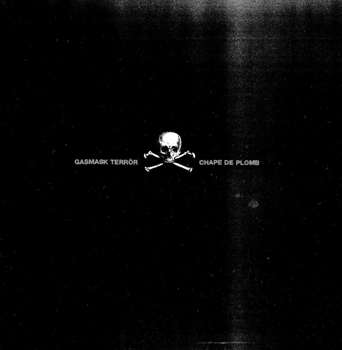 Gasmask Terror - Chape de Plomb LP (US press)