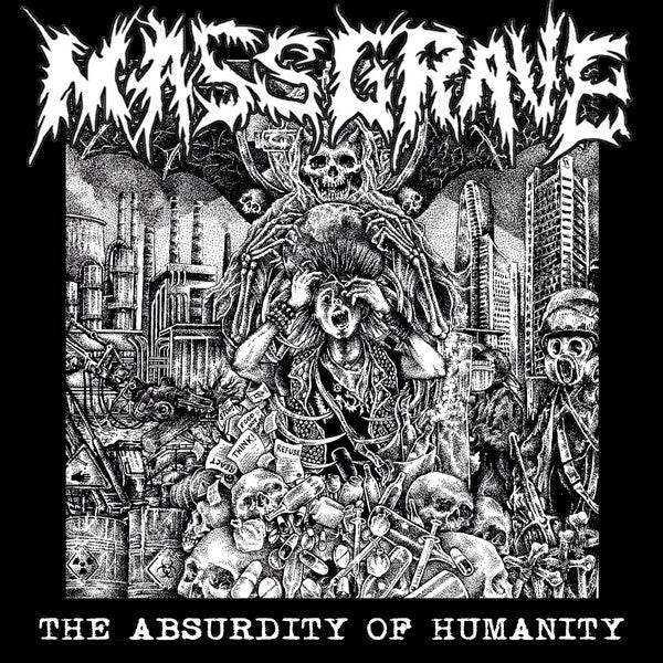 MassGrave - The Absurdity of Humanity LP