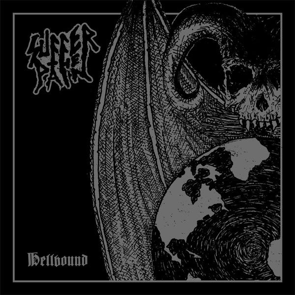 Suffer the Pain - Hellbound LP