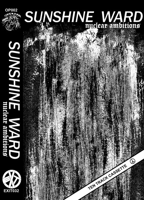 Sunshine Ward - Nuclear Ambitions tape