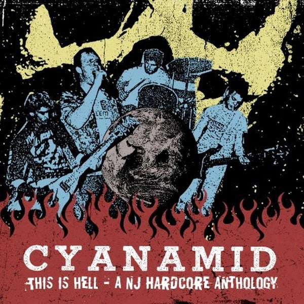 Cyanamid - This is Hell - A NJ Hardcore Anthology LP+CD