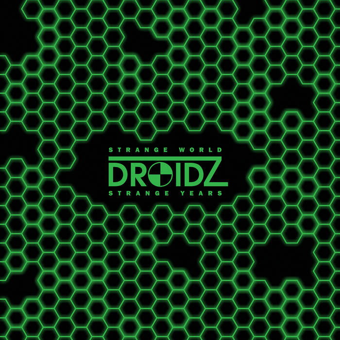 Droidz - Strange World Strange Years LP
