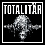 Totalitar - Heydays Revisited EP