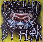 Controlled By Fear - The Only Good Cop is a Dead One LP