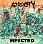 Atrocity - Infected + Early Demos 2xLP