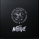 Naive - Dehumanized States of America LP
