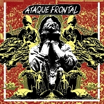 Ataque Frontal - self-titled LP