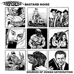 Transient + Bastard Noise - Sources of Human Satisfaction LP