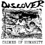 Discover - Crimes of Humanity LP