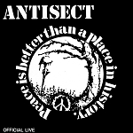 AntiSect - Peace is Better Than A Place in History CD