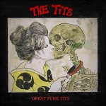 The Tits - Great Punk Tits LP