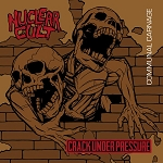 Nuclear Cult/Cracked Under Pressure split 12