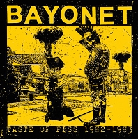 Bayonet - Taste of Piss 1982-1983 LP+CD