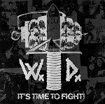 Wardogs - It's Time to Fight LP