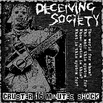 Deceiving Society - Cruster 16 Minute Shock CD