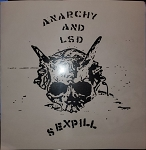 Sexpill - Anarchy and LSD EP