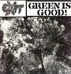 Exit-13 - Green is Good! LP (USED)