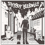 Shyboy/Beerwulf split 7