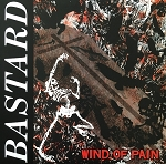 Bastard - Wind of Pain LP reissue on dark red (USED)