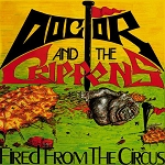 Doctor and the Crippens - Fired From the Circus 2xLP