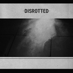 Disrotted - self-titled LP