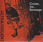 Ultra-Violent - Crime For Revenge EP reissue (USED)