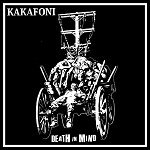 Kakafoni - Death in Mind LP