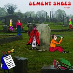 Cement Shoes - Too LP