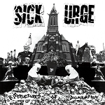 Sick Urge - Structures of Domination LP