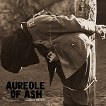 Aureole of Ash - Morbid Reality 10