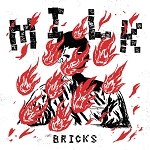 Milk - Bricks EP
