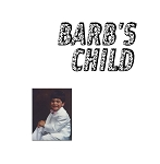 Barb's Child - self-titled LP