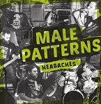 Male Patterns - Headaches LP