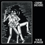 Crime Desire - Your Power LP