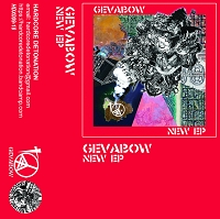 Gevabow - 'New EP' tape