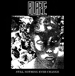 Blaze - Still Nothing Ever Change LP