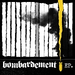 Bombardement - self-titled EP