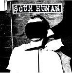 Scum Human - self-titled EP