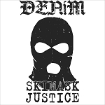 Denim - Ski Mask Justice EP