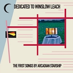 Arcadian Starship - Dedicated to Winslow Leach LP+CD