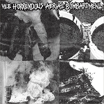 Vile Horrendous Aerial Bombardment - Sovereignty in Rubble LP