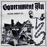 Government Flu - House Arrest EP