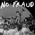 No Fraud - Revolt! 1984 Demos LP