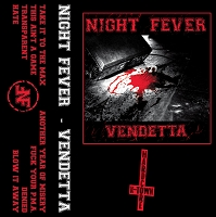 Night Fever - Vendetta tape