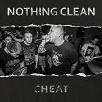 Nothing Clean - Cheat LP
