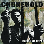 Chokehold - Prison of Hope LP