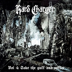 Hard Charger - Vol. 4: Take the Guff and Suffer LP