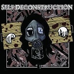 Self-Deconstruction - Final LP